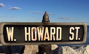 c 1940 VTG Street Sign W. HOWARD ST. Chicago Niles Ill Illinois BALTIMORE Md