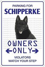 Metal Sign Parking For Schipperke 8� x 12� Aluminum Ns 465