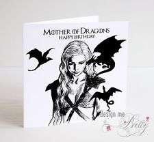 GAME OF THRONES DAENERYS MOTHER OF DRAGONS Birthday Card