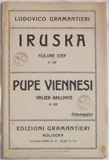 934 GRAMANTIERI IRUSKA PUPE VIENNESI SPARTITI ORCHESTRA