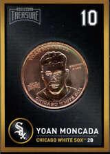 Yoan Moncada 2018 Baseball Treasure MLB Coins Copper  Chicago White Sox FD3197