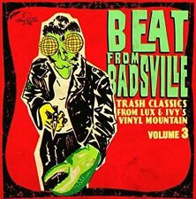 VARIOUS ARTISTS - BEAT FROM BADSVILLE, VOL. 3: TRASH CLASSICS FROM LUX AND IVY'S