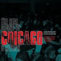THE REAL SOUND OF CHICAGO & BEYOND Compiled By Mr Peabody 2CDs (NEW) Rare Disco