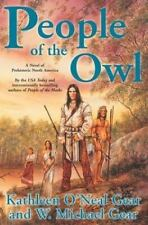 People of the Owl-Kathleen O'Neal & W. Michael Gear-1st Edition/DJ-2003