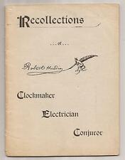 RECOLLECTIONS OF ROBERT HOUDIN by William Manning 1898