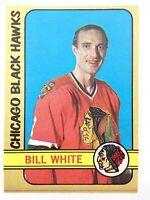 1972-73 Bill White Chicago Black Hawks 158 OPC O-Pee-Chee Hockey Card P232