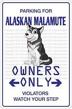 Metal Sign Parking For Alaskan Malamute 8� x 12� Aluminum Ns 414
