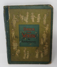 UNDER THE WINDOW Kate Greenaway First Edition George Rutledge 1880