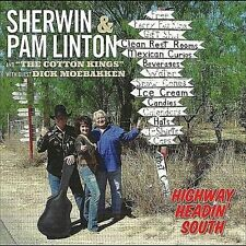 Sherwin & Pam Linton-Highway Headin` South  CD NEW