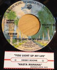 Debby Boone 45 You Light Up My Life / Hasta Manana  w/ts