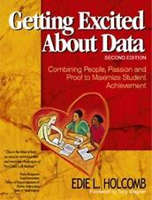 Getting Excited About Data Second Edition:  Combining People, Passion, and Proof