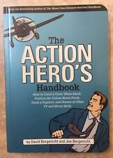 The Action Hero's Handbook: How to Catch a Great White Shark, Perform the Vulcan