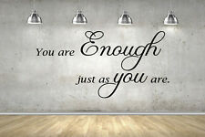 Enough You Inspirational Quote Wall Stickers 70cm or 100cm Black or White