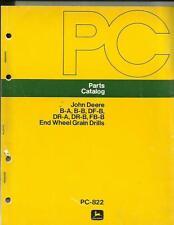 John Deere B-A, B-B, Df-B, Dr-A, Dr-B, Fb-B End Wheel Grain Drills Parts Catalog