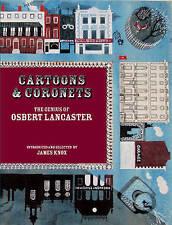 Cartoons & Coronets; The Genius of Osbert Lancaster, , New Book