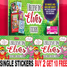 "TOPPS I Believe In Elves  SINGLE STICKERS ""BUY 2 GET 10  FREE"""
