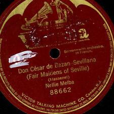 NELLIE MELBA -SOPRAN- Don Cesar de Bazan - Sevillana     1-seitig 78rpm G3528