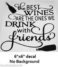 Best Wine with Friends decal sticker for Glass Block Shadow Box