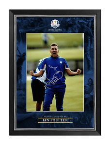 Ian Poulter Signed & Framed 16X12 Photo Ryder Cup Private SIGNING AFTAL COA (H)