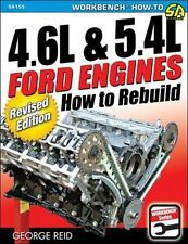 4. 6L and 5. 4L Ford Engines: How to Rebuild - Revised Edition by George Reid...