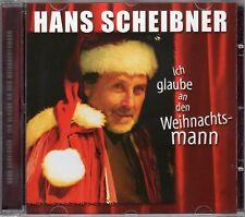 HANS SCHEIBNER - Ich glaube an den Weihnachtsmann  CD