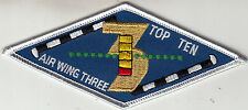 CARRIER AIR WING THREE TOP TEN PATCH