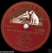 RARER 1953 UK#1 PERRY COMO 78 DON'T LET THE STARS GET IN YOUR EYES HMV B10400 E