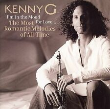 Kenny G : Im In The Mood For Love - Most Romantic Melodies Of All Time New CD