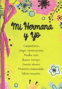 AG Spanish Mother's Day Card: Sister...We Share So Many Moments & Happy Memories