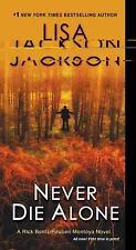 Never Die Alone (Rick Bentz/Reuben Montoya)  (ExLib) by Jackson (Hy, Lisa