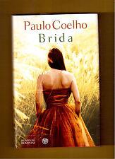 BRIDA -  PAULO COELHO - BOMPIANI - 1^ EDIZIONE 2008
