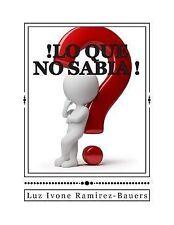 !lo Que No Sabia! : La Verdad Biblica Expuesta Por un Diccionario Hebreo y...