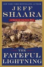 The Fateful Lightning: A Novel of the Ci