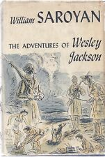 THE ADVENTURES OF WESLEY JACKSON. William Saroyan. First Edtion