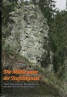 DIE MÜHLE UNTER DER TEUFELSKANZEL - Sagen aus dem Tal der Weißen Elster - BUCH