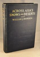 ACROSS ASIA'S SNOWS & DESERTS Hunting Signed Siberia Kashmir Chinese Turkestan