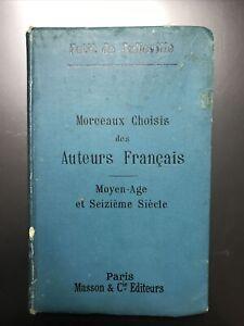 petit de julleville : morceaux choisis des auteurs francais moyen âge & 16e rare