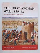 Osprey Campaign 298: The First Afghan War 1839-42: Invasion, catastrophe and ret