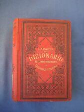 CARAFFA-DIZIONARI TASCABILE ITALIANO-SPAGNUOLO-ITALIANO-BIETTI 1910-BELLA LEGAT.