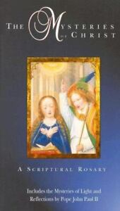 The Mysteries of Christ : A Scriptural Rosary by Sabbag, Nancy
