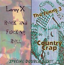The Jonny 3 Rock and Roll/Country Crap Leroy X and KENNY VAUGHAN