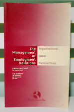 The Management of Employment Relations: Organisational Level Perspectives!