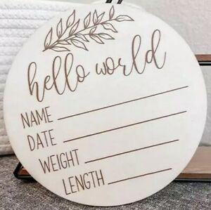 Hello World Baby Birth Announcement Plaque Wooden DiscIntroducing Bubba 1