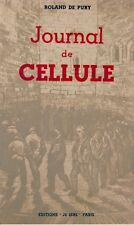 ++ROLAND DE PURY journal de cellule 1944 ED. JE SERS RARE EX++