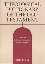 Theological Dictionary of the Old Testament: Volume VI