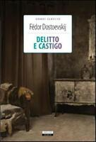 Delitto e Castigo di  Fedor Dostoevskij Libro Nuovo Crescere Edizioni