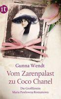 Vom Zarenpalast zu Coco Chanel von Gunna Wendt (2013, Taschenbuch)