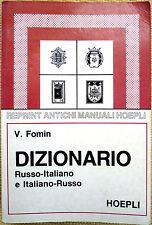 V. Fomin, Dizionario russo-italiano e italiano-russo, Ed. Hoepli, 1992