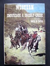 Western N°152 Collection Le Masque / Embuscade a grizzly Creek / Lewis b.Patten