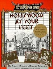 Hollywood at Your Feet: The Story of the World-Famous Chinese Theater-ExLibrary